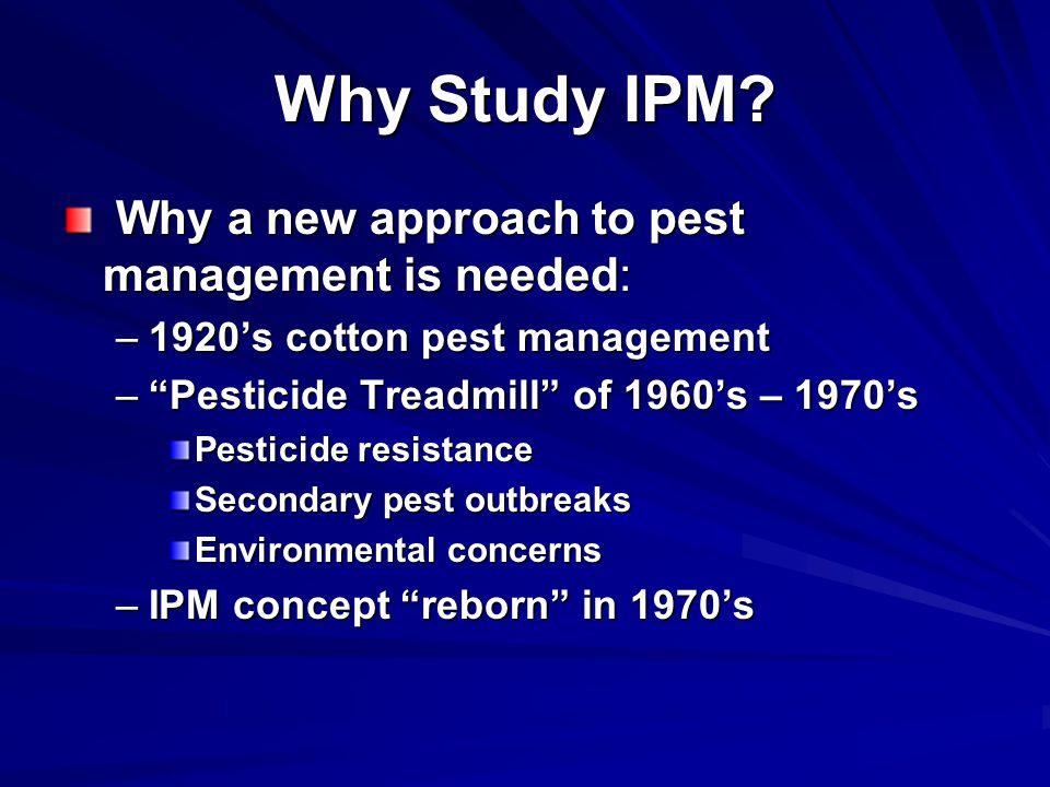 Why Study IPM.
