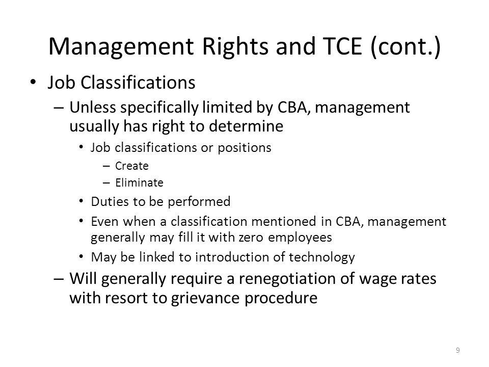 Management Rights and TCE (cont.) Staffing Size – Unless specifically limited by CBA, staffing size generally determined by management – Number of employees on an job, crew etc.