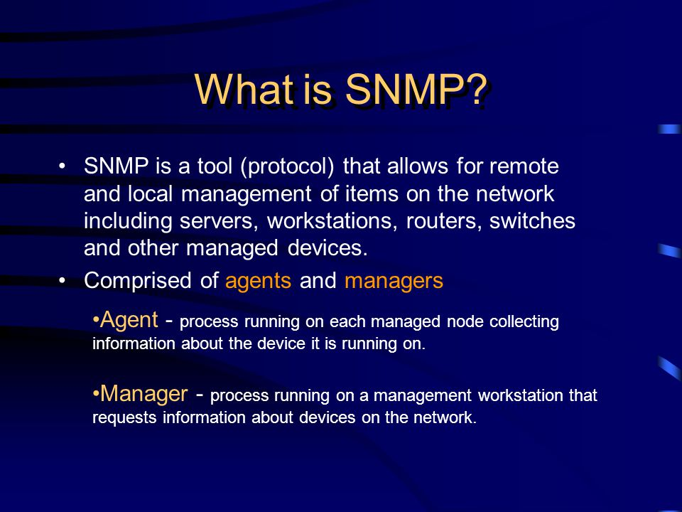 What is SNMP.