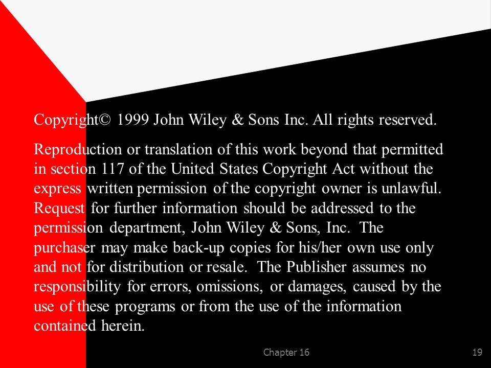 Chapter 1619 Copyright© 1999 John Wiley & Sons Inc.