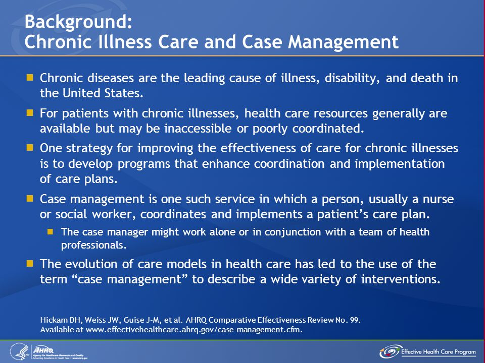 In chronic illness care, while clinical functions are central to the role of a case manager, he or she also performs coordinating functions.