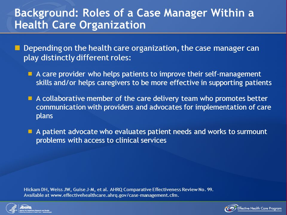 Individual case management (CM) programs are often customized for the clinical issues of the population they serve.