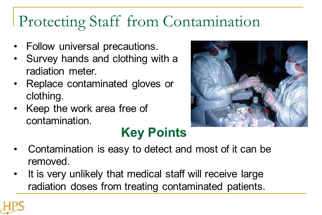 Key Points Contamination is easy to detect and most of it can be removed.
