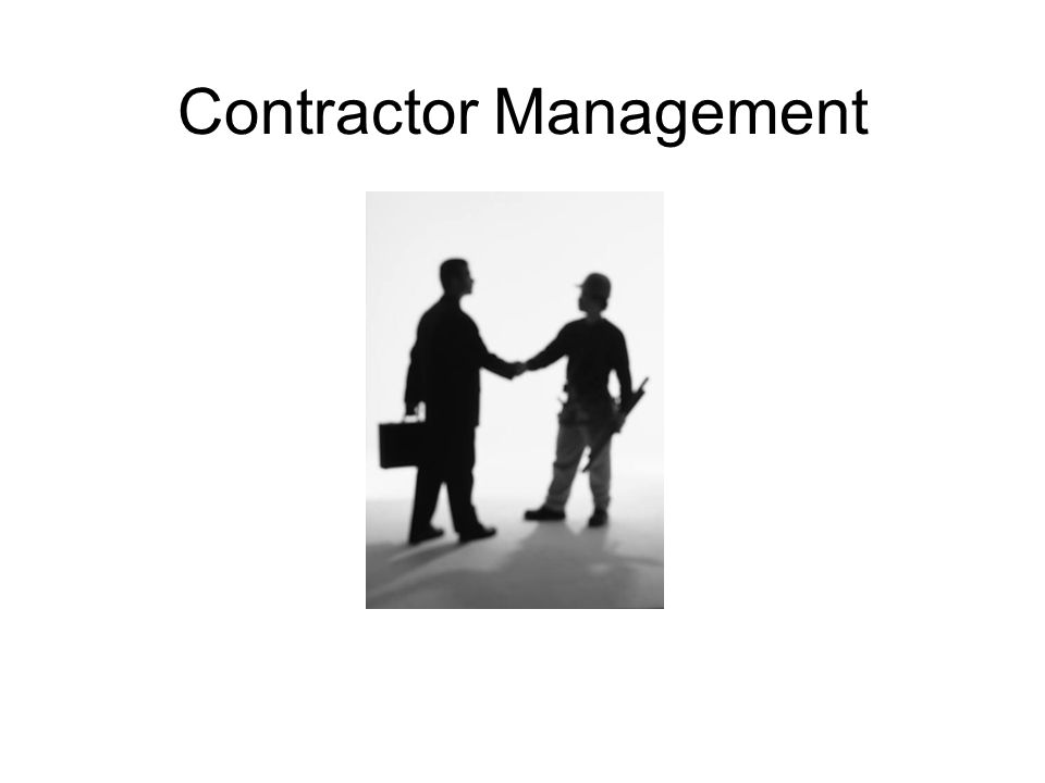 Struggling with Contractor Management .Getting purchasing on board.
