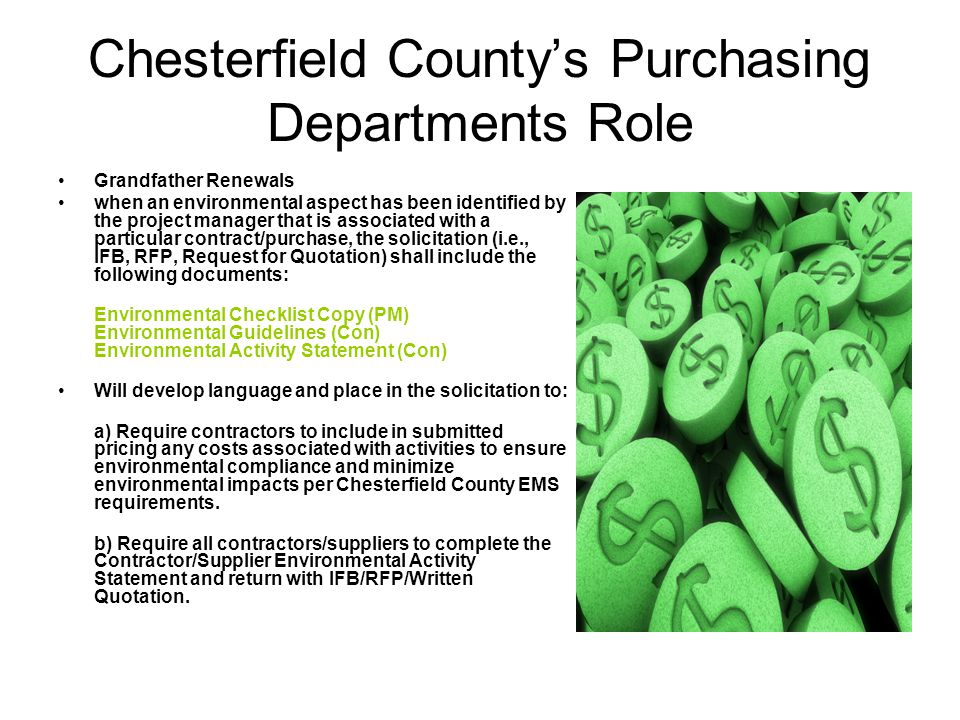 Chesterfield County Next Steps EMS education and awareness for all contractors working for or on behalf of Chesterfield County Contractor badges identifying those that have been EMS trained Contractor training video - linked to chesterfield environmental guidelines