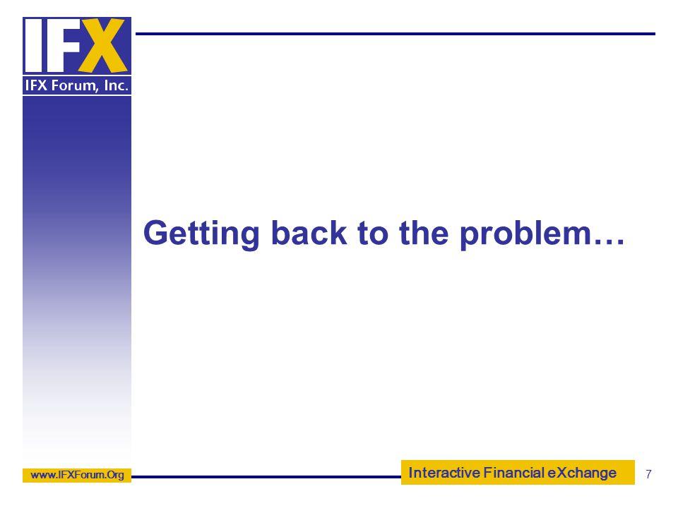 Interactive Financial eXchange www.IFXForum.Org 18 SAMPLE.