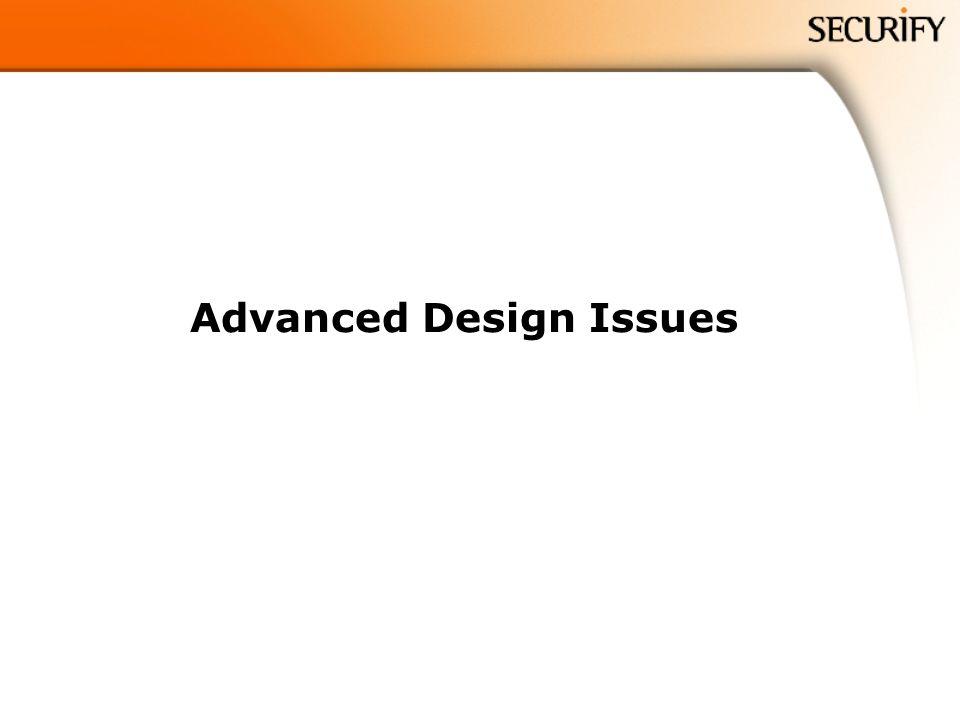 Advanced Design Issues