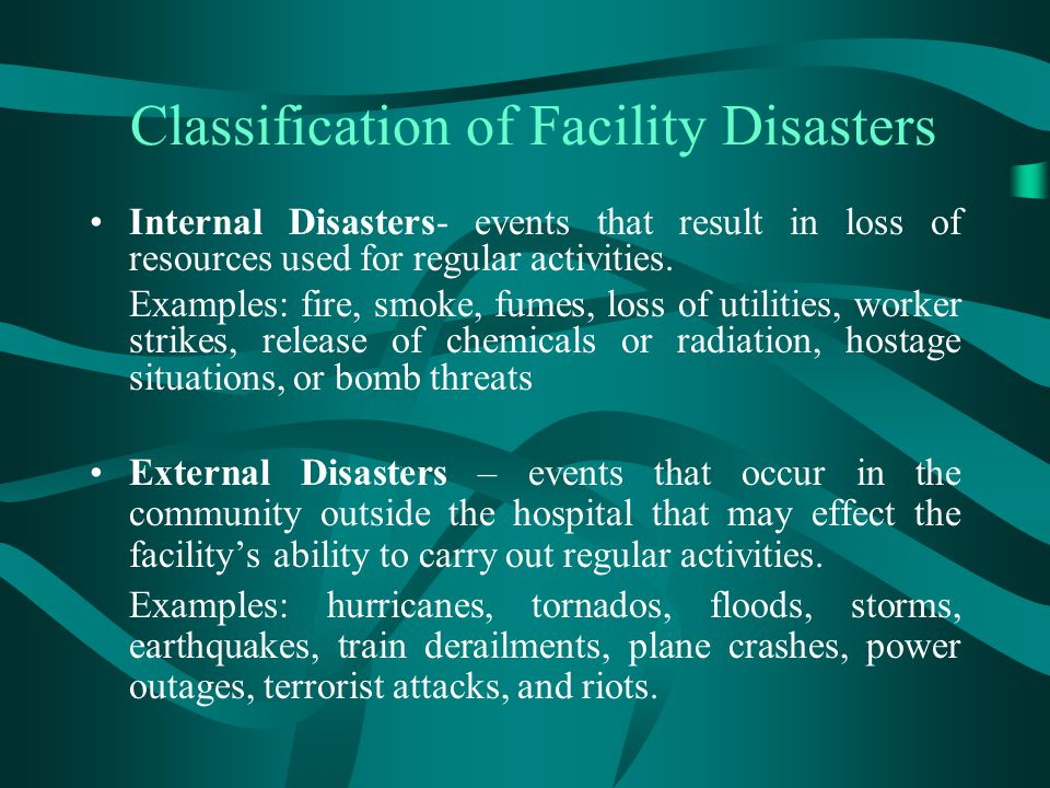Problems in Disasters During disasters, problems often occur because hospital and management systems that work well on a day-to-day basis cannot effectively meet the additional needs of the disaster.