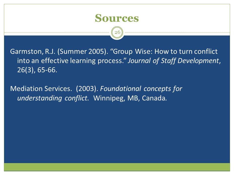 Sources Garmston, R.J.(Summer 2005).
