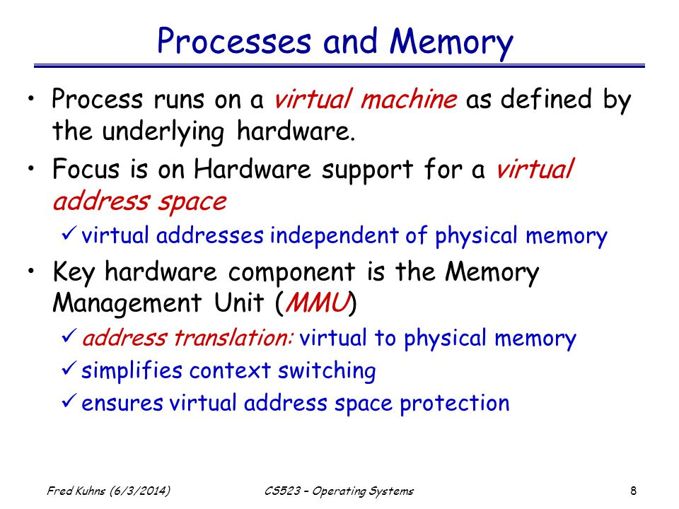 29 Fred Kuhns (6/3/2014)CS523 – Operating Systems Address Translation Overview Virtual address MMU context table pointer context Page tables physical address TLB cache CPU
