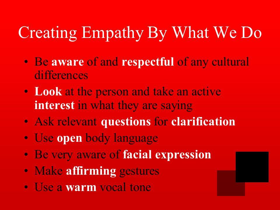 Empathy Blockers! Domination: Threatening Ordering Criticizing Name Calling Shoulding