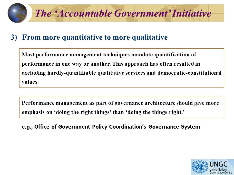 3)From more quantitative to more qualitative Most performance management techniques mandate quantification of performance in one way or another.