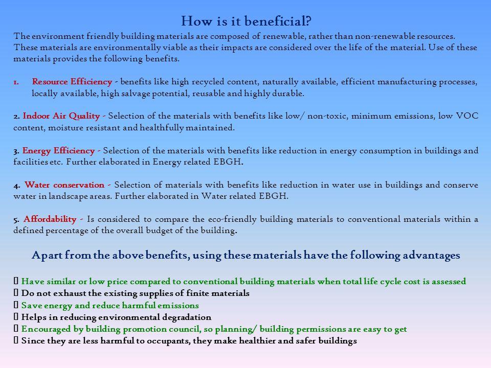Conventional Eco-Friendly Material Bamboo, Bamboo Based Particle Board & Ply Board, Bamboo Matting. Bricks Sun dried. Precast cement concrete blocks,