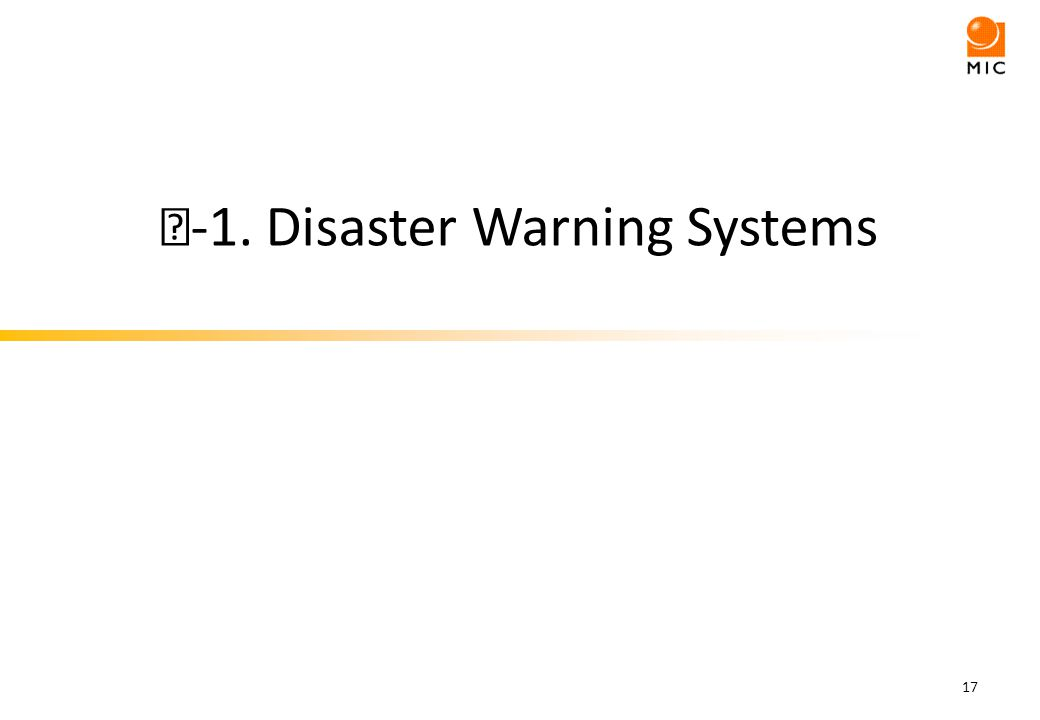 -1. Disaster Warning Systems 17