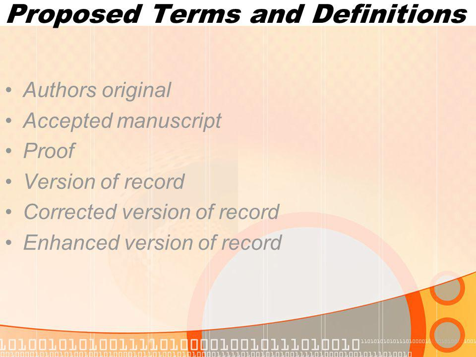 Proposed Terms and Definitions Authors original Accepted manuscript Proof Version of record Corrected version of record Enhanced version of record