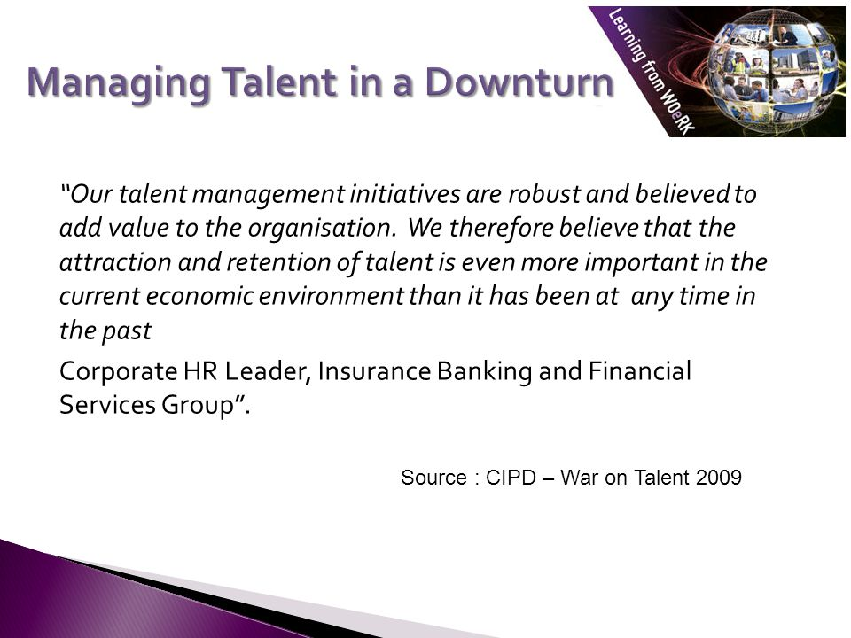 Our talent management initiatives are robust and believed to add value to the organisation.