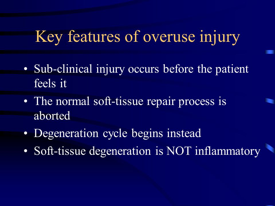 Common Overuse Injury Forms Musculoskeletal –Bone –Tendon –Muscle –Cartilage –Joint capsule –Nerve –Ligament –Bursa Non-Musculoskeletal –Overtraining Syndrome –Female Athlete Triad