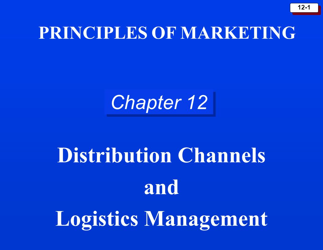 12-12 Goals of Logistics system Provide a Targeted Level of Customer Service at the Least Cost.