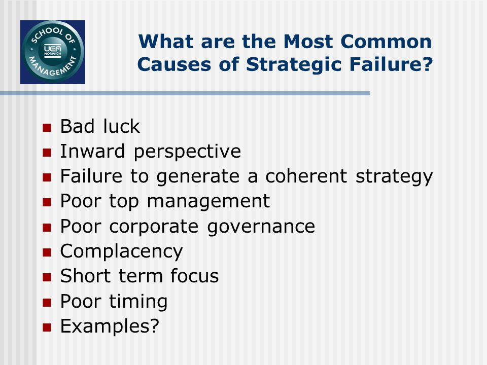 What are the Most Common Causes of Strategic Failure.