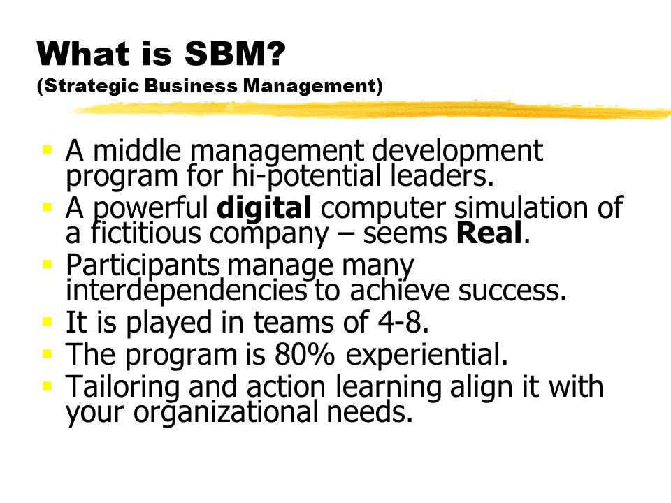 What is SBM.