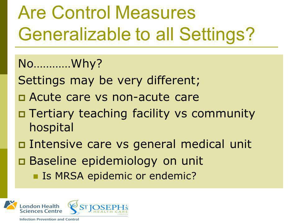 Are Control Measures Generalizable to all Settings.