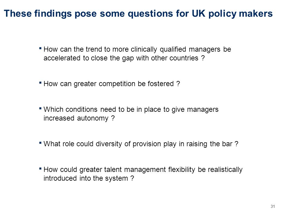 31 These findings pose some questions for UK policy makers How can greater competition be fostered .