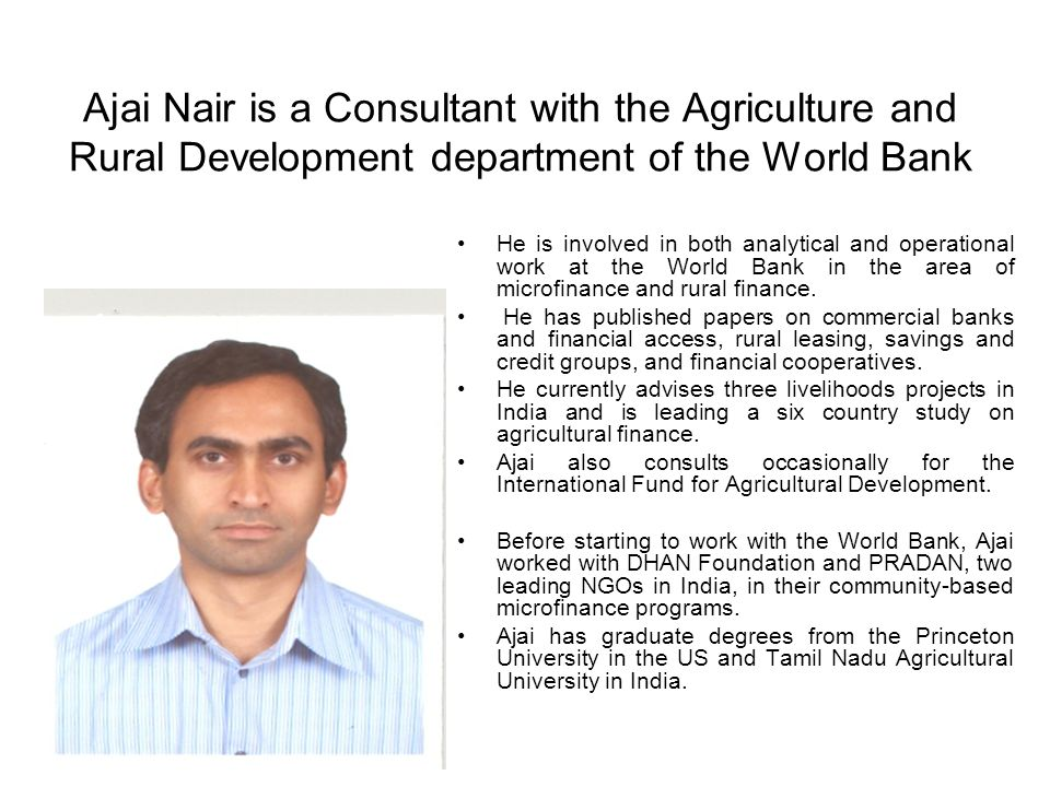 Financing Agriculture: Risks and Risk Management Strategies Ajai Nair, Consultant, World Bank 3rd Agribanks Forum, theme Africa Value Chain Financing, October 16-19, Nairobi, Kenya.