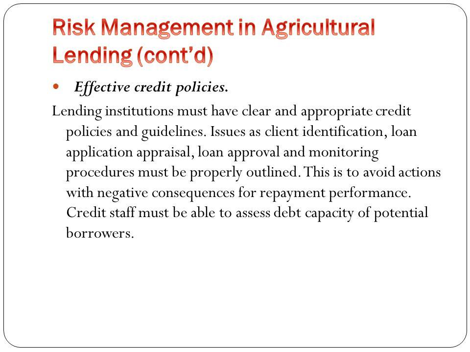 Effective credit policies.