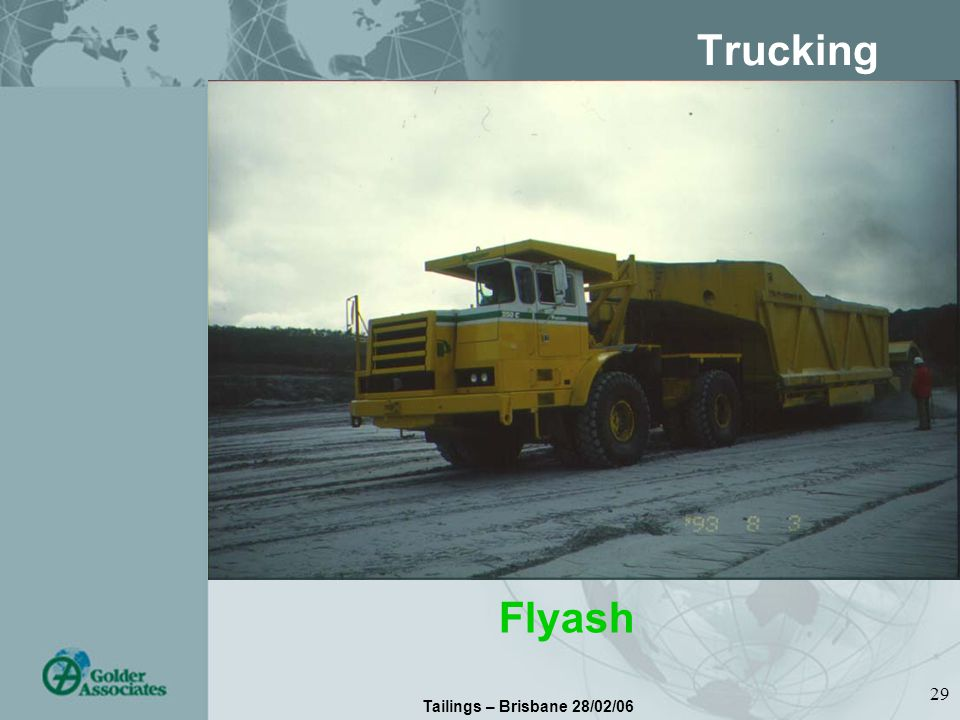Tailings – Brisbane 28/02/06 29 Trucking Flyash