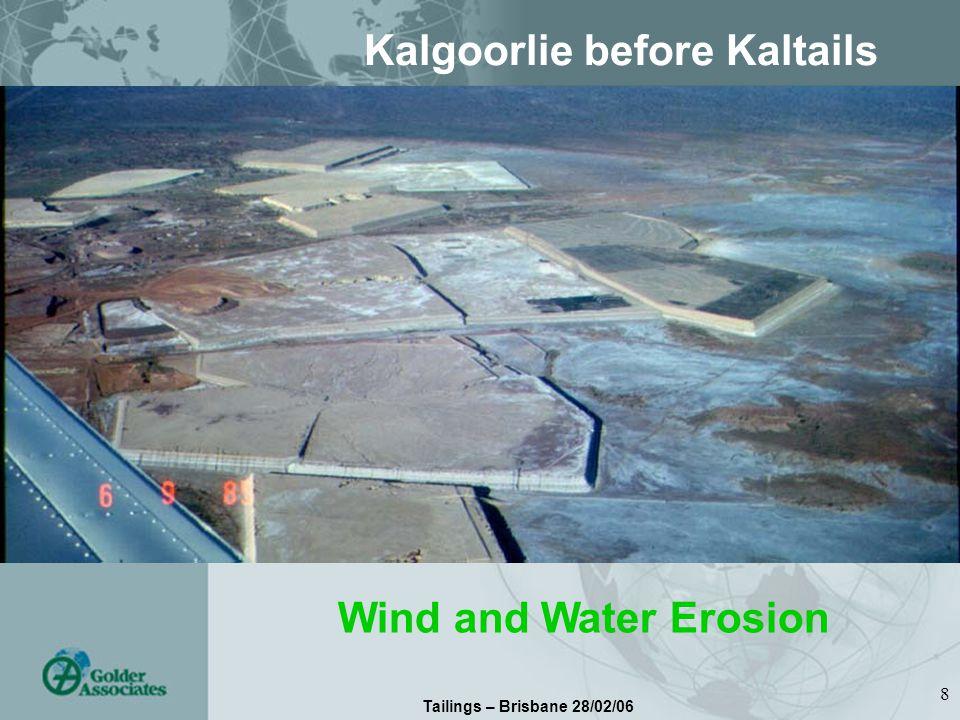 Tailings – Brisbane 28/02/06 8 Kalgoorlie before Kaltails Wind and Water Erosion