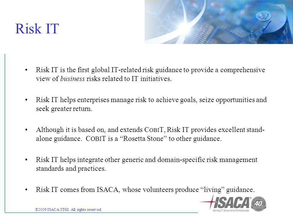 ©2009 ISACA/ITGI. All rights reserved.