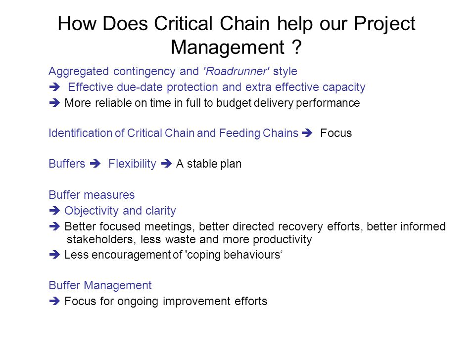 How Does Critical Chain help our Project Management .