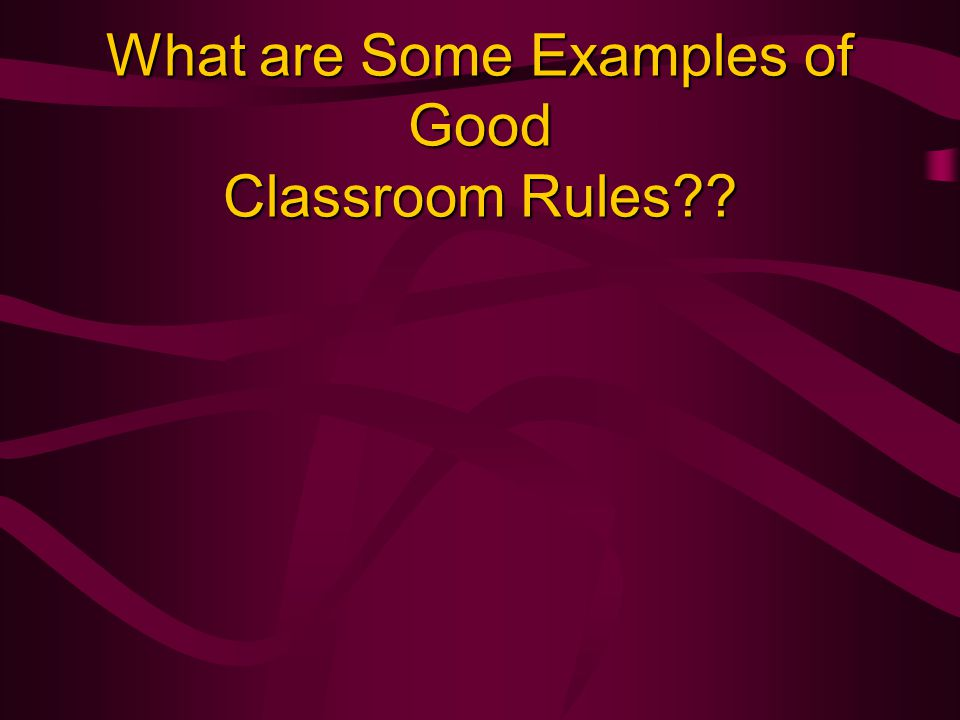 What are Some Examples of Good Classroom Rules