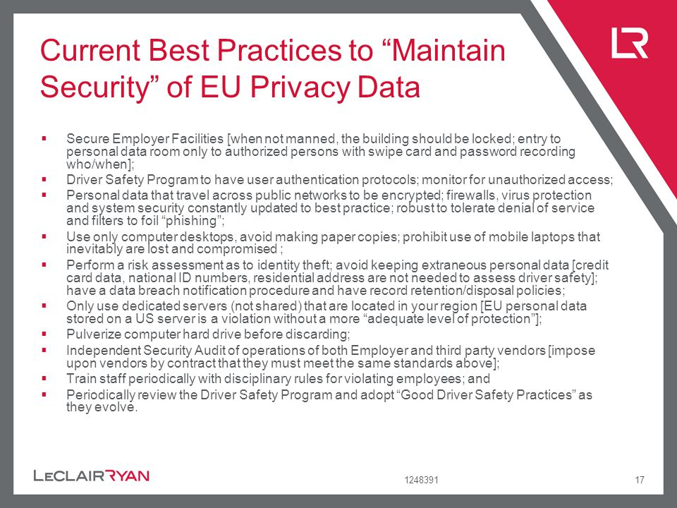124839117 Current Best Practices to Maintain Security of EU Privacy Data Secure Employer Facilities [when not manned, the building should be locked; e
