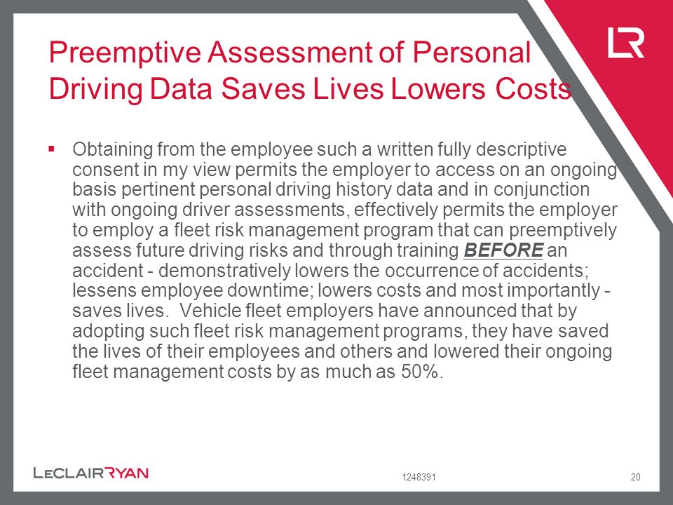 124839120 Preemptive Assessment of Personal Driving Data Saves Lives Lowers Costs Obtaining from the employee such a written fully descriptive consent