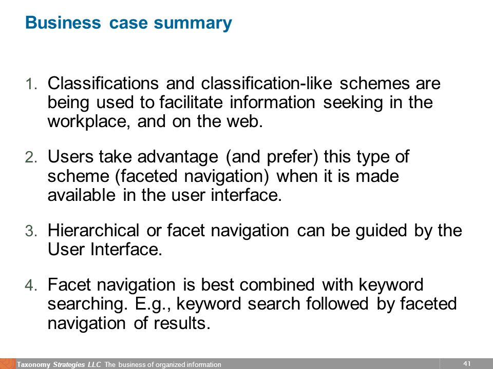 41 Taxonomy Strategies LLC The business of organized information Business case summary 1.