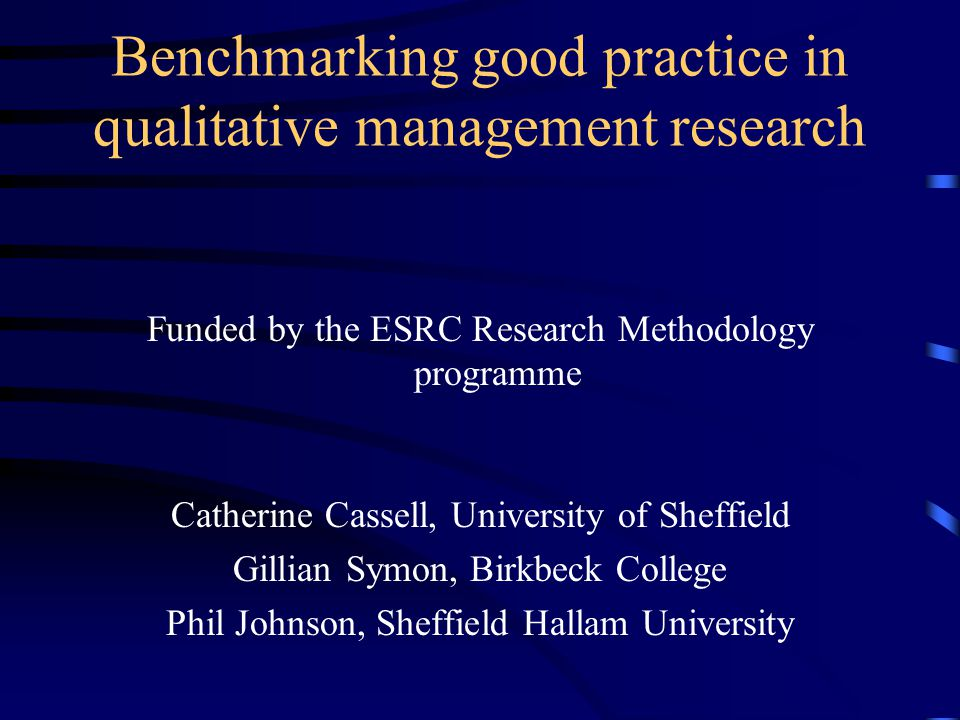 Aim of the project The overall aim is to enhance good practice in the use of qualitative methods in management and organizational research