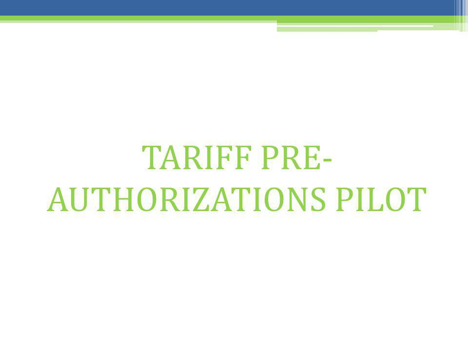 TARIFF PRE- AUTHORIZATIONS PILOT