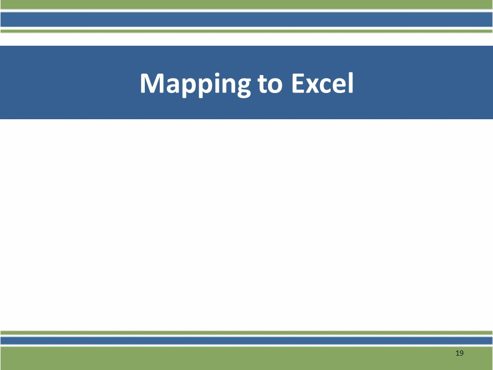 Mapping to Excel 19