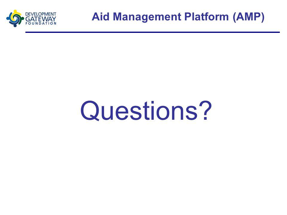 Aid Management Platform (AMP) Questions