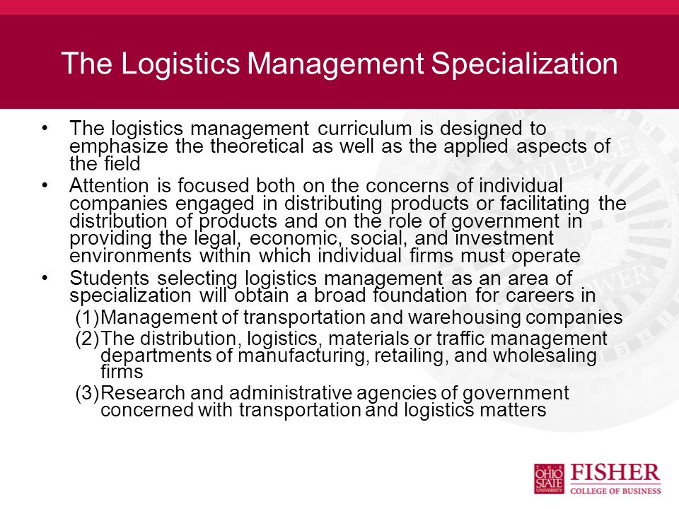 Logistics Management at Fisher Undergraduate Ranking –5th Nationally - U.S.