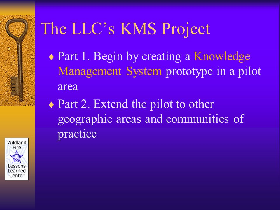 The LLCs KMS Project Part 1.