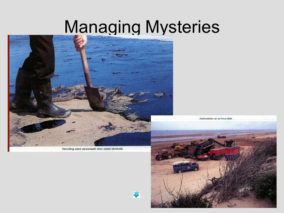 9 Managing Mysteries