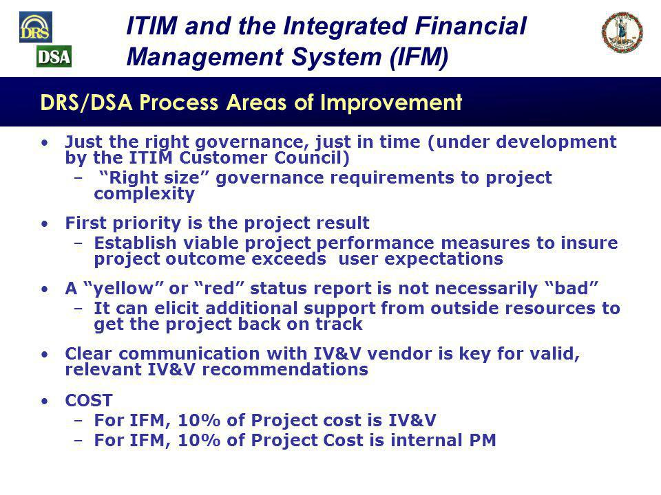 37 Commonwealth ITIM Standard Document Management Implementation DEQ had a business need for consistent records management processes that included quick, efficient, and reliable electronic access to documents –Documented need in the Agency Strategic Plan –Business need aligned with the goals and objectives from the Council on Virginias Future –Identified need for IT investment to CIO A COMMONWEALTH ITIM SUCCESS STORY - DEQ