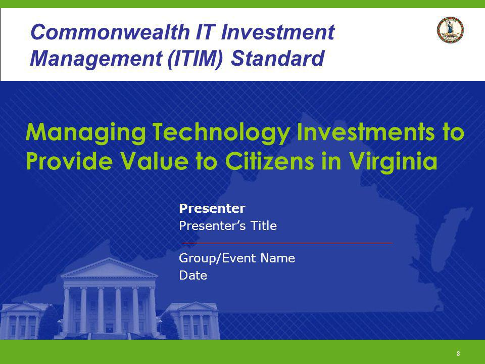 29 Commonwealth ITIM Standard AS AN AGENCY, WHAT DO I NEED TO DO.