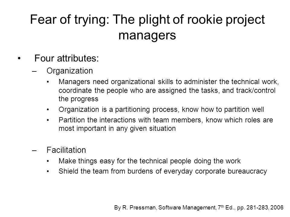 Coaching the rookie manager How do we grow good project managers.