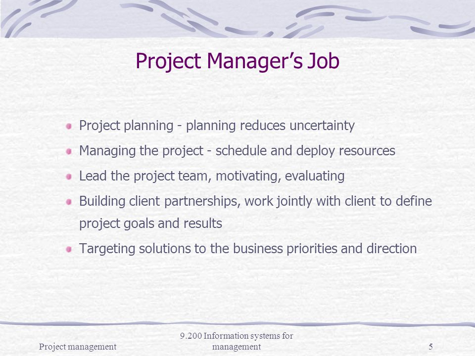 Project management 9.200 Information systems for management4 Project Managers Skills team player motivation skills communication skills ability to understand financial implication of decisions ability to understand relationships between tasks risk assessment aptitude