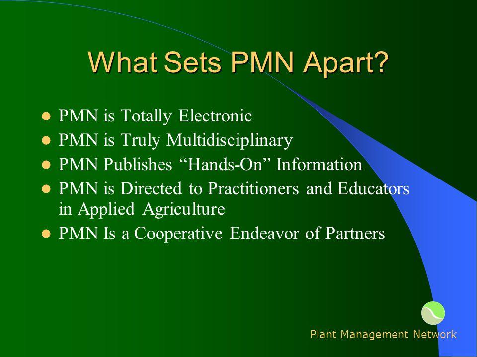 What Sets PMN Apart.