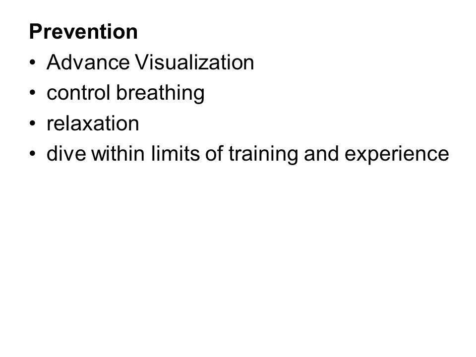 Prevention Advance Visualization control breathing relaxation dive within limits of training and experience