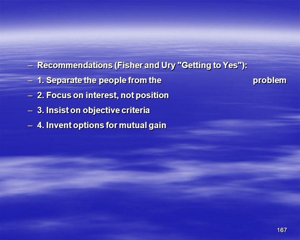 167 –Recommendations (Fisher and Ury
